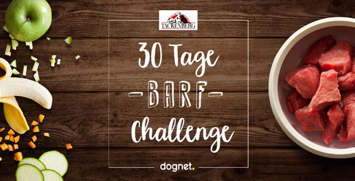 30 Tage BARF Challenge mit TACKENBERG und dognet.de